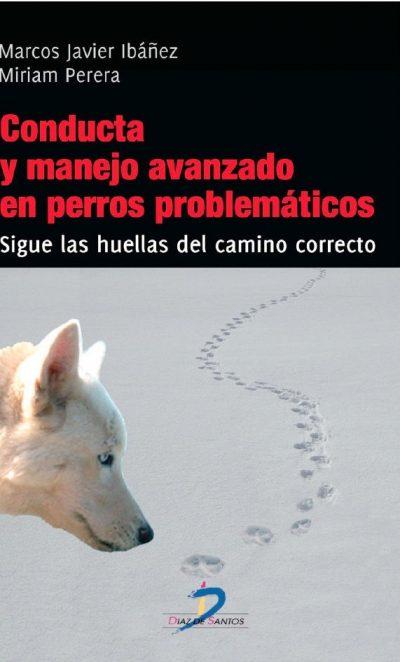 Conducta y Manejo avanzado en perros Problematicos - Marcos Javier Ibañez